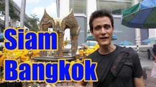 Siam Bangkok - A Guide of What to Do around Lub d Siam Square