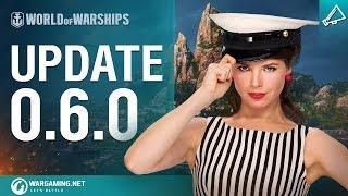 World of Warships - 0.6.0-s Frissítés