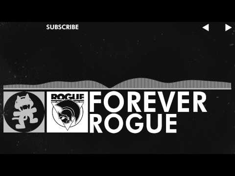[EDM] - Rogue - Forever [Monstercat Release]