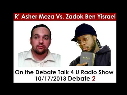 R' Asher Meza vs Zadok Ben Yisrael: Is the NT relevant? Debate 2