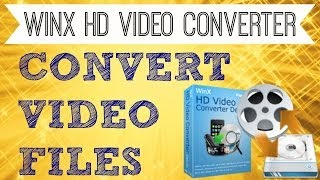 How To Convert MP4 To MP3, AVI, FLV, MOV, WMV WinX HD