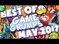 BEST OF Game Grumps May 2017