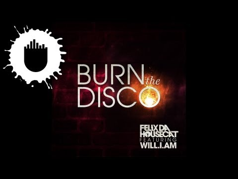 Felix Da Housecat feat. will.i.am - Burn The Disco (Radio Edit) (Cover Art)