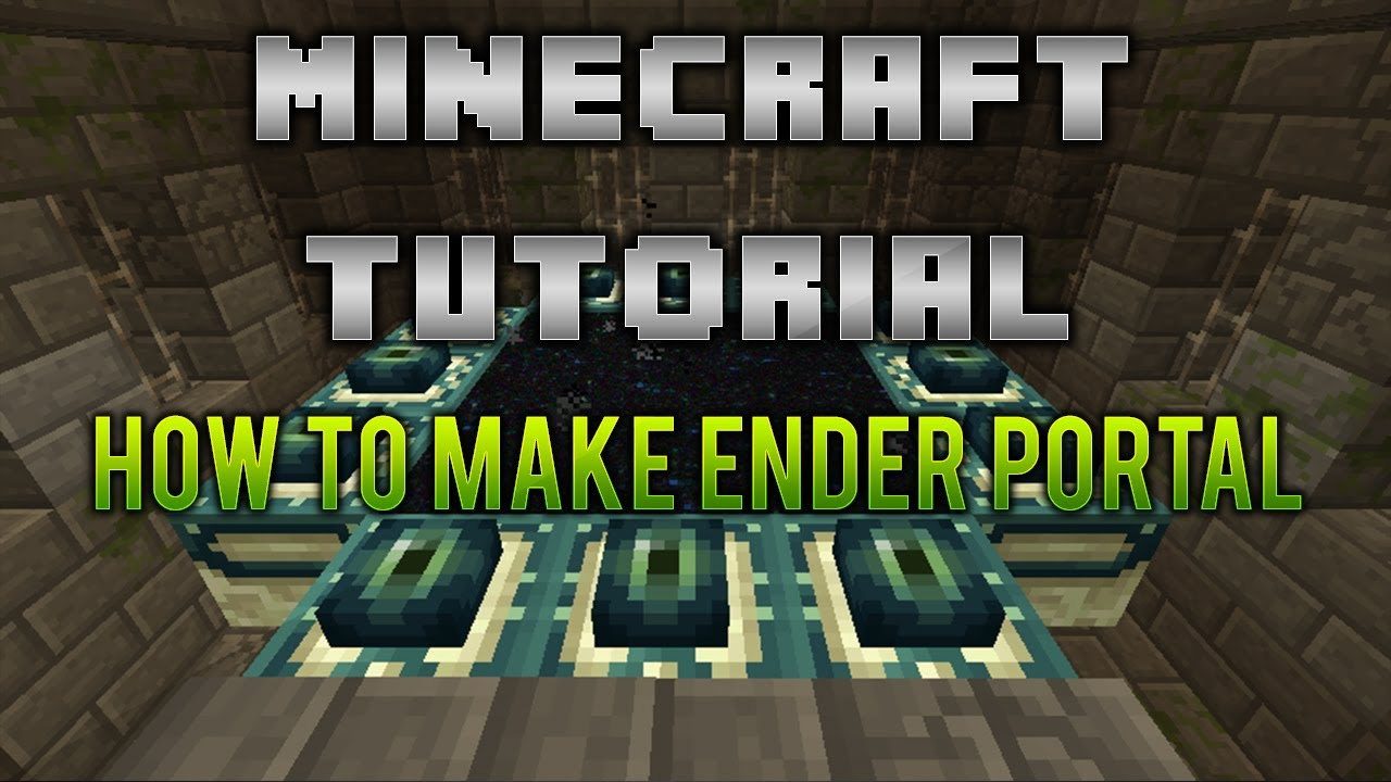 minecraft how to make portal to the end