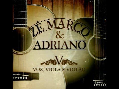 Zé Marco & Adriano - Voz, Viola e Violão (CD completo)