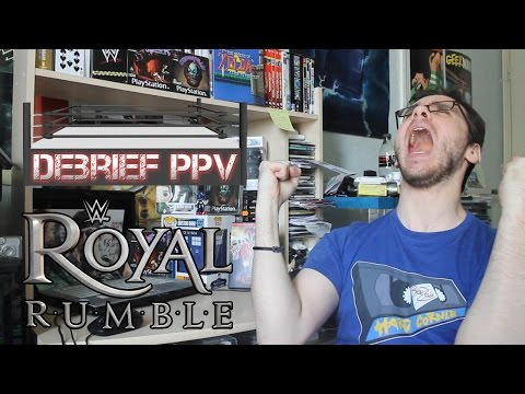 Debrief PPV - Royal Rumble 2016