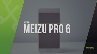 Review Meizu Pro 6