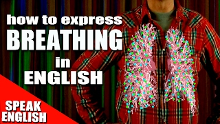 Learning English, Lesson 83, BREATHE, Speak English with Mr Duncan