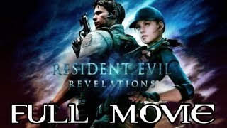 Resident Evil: Revelations FULL MOVIE (2013) All Cutscenes TRUE-HD QUALITY
