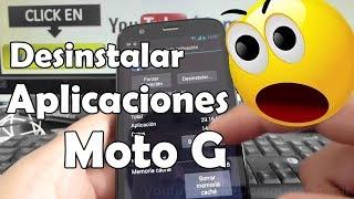 Cómo Desinstalar Las Aplicaciones Motorola Moto G XT1032