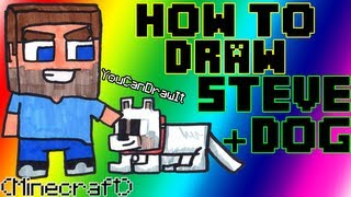 How To Draw Steve & Dog From Minecraft YouCanDrawIt ツ