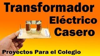 Transformador Eléctrico Casero