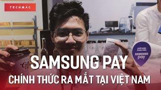 Samsung Pay chính thức ra mắt tại Việt Nam