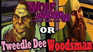 The Wolf Among Us: EPISODE 2 INTERROGATE The Woodsman Or