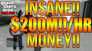 GTA 5 ONLINE: $200M/HR MONEY GLITCH! INSANE MONEY MAKING