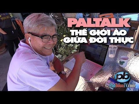 Paltalk, thế giới ảo giữa đời thực của Nb Vũ Chung: