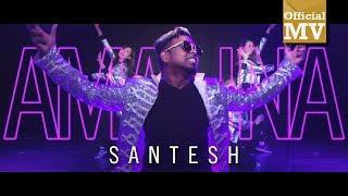 Santesh - Amalina (Official Music Video)