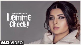 Lemme Check Nimrat Khaira Video HD Download New Video HD