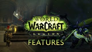 World of Warcraft - Legion Extended Preview