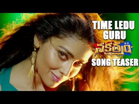 Time-Ledu-Guru-Song-Teaser---Nakshatram-Movie