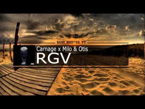 Carnage x Milo & Otis RGV Bass Boost
