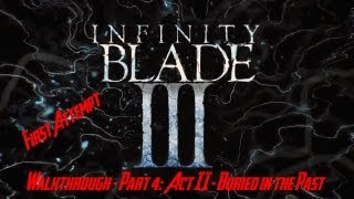 Infinity Blade III Walkthrough Part 3: Act II Buried