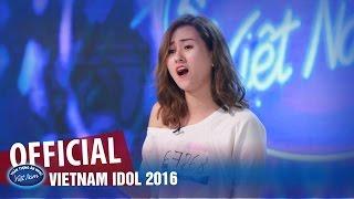VIETNAM IDOL 2016 - TẬP 2 - NHỮNG LỜI BUỒN - VIỆT TRINH