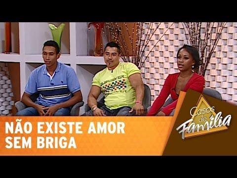Casos de Família (19/01/15) - Não existe amor sem briga!