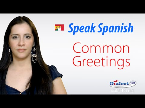How to speak Spanish - Greetings