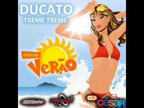 Ducato Treme Treme Esp.de Verão - Dj César (2013)