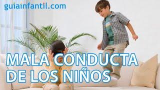 Como cambiar la mala conducta de los hijos