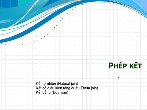 chương 4: phép tính trong đai số quan hệ, GT của đh khtn tp hcm, online ngày 17 08 2013