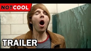 NOT COOL Official Trailer (2014)
