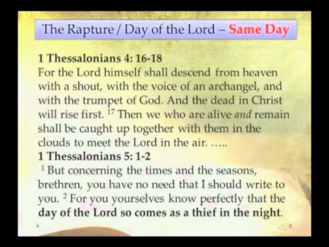The Rapture and the Day of the Lord are on the Same Day