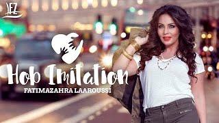 Fatima Zahra Laaroussi - Hob Imitation