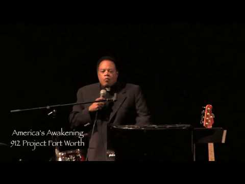912 Project Fort Worth - America's Awakening - Pastor Stephen Broden Part 2