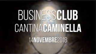 Business Club Atalanta, Cantina Caminella - 14 novembre 2018