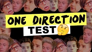 HOW MUCH DO YOU KNOW ABOUT ONE DIRECTION? • Test