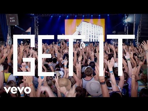 Matt and Kim - Get It (Lyric Video)