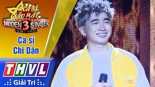 THVL | Ca sĩ giấu mặt 2017- Tập 13[5]: Anh không sao đâu - Chi Dân và 3 thí sinh