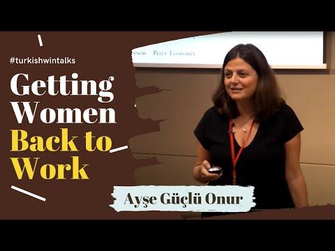 Ayşe Güçlü Onur | YenidenBiz: Getting Women Back to Work