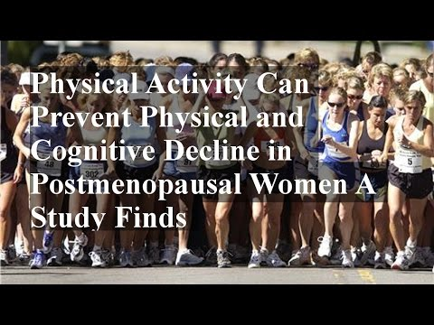Physical Activity Can Prevent Physical and Cognitive Decline in Postmenopausal Women A Study Finds