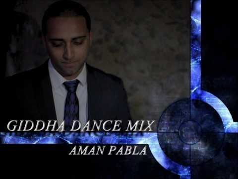 NEW BHANGRA | GIDDHA  MEGAMIX | 2013 & 2014 | AMAN PABLA ( PARTY MIX )