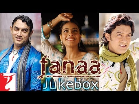 Fanaa - Audio Juke Box - Aamir Khan | Kajol