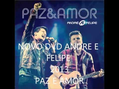 DVD COMPLETO ANDRE E FELIPE PAZ E AMOR OFICIAL