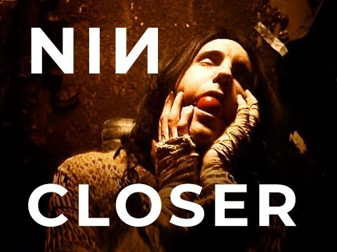 Nine Inch Nails - Closer HD HQ