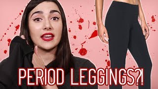 I Tried Period Leggings