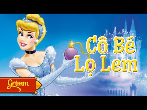 Co Be Lo Lem - Truyện Cổ Tích Cô Bé Lọ Lem - Truyen Co Tich Cho Be