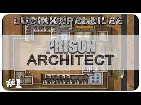 Prison Architect - 1 - Alamme rakentamaan vankilaa!