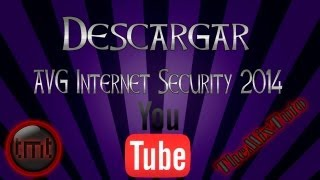 Como Descargar E Instalar AVG Internet Security 2014 Full